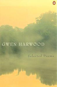 Gwen Harwood:SelectedPoems