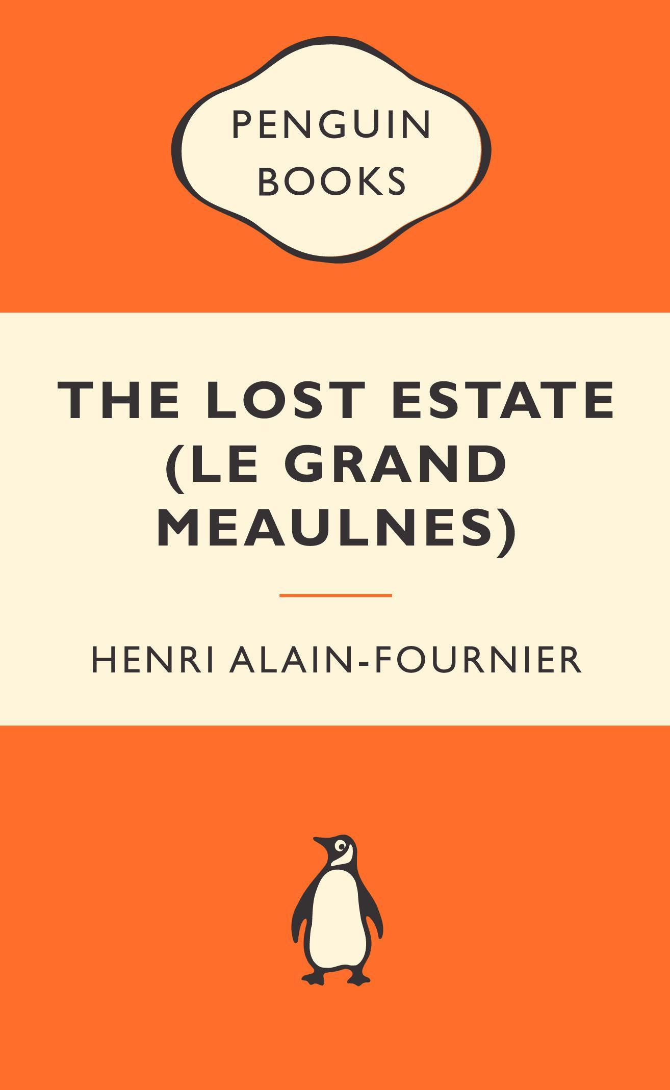 The Lost Estate (LeGrandMeaulnes)