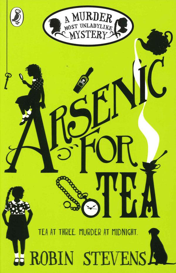 Arsenic for Tea: A Murder Most Unladylike Mystery Book 2