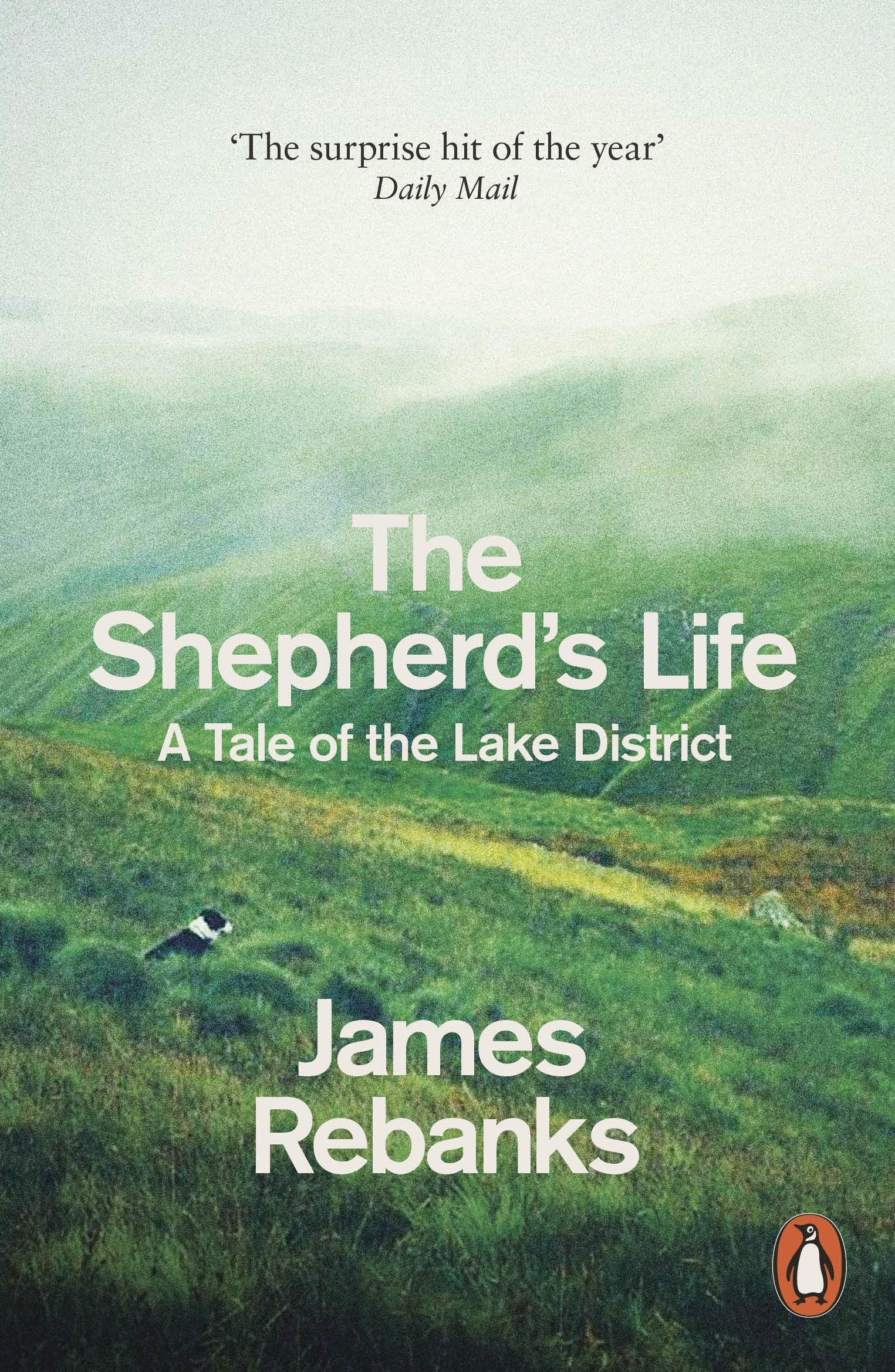 The Shepherd's Life: A Tale of theLakeDistrict