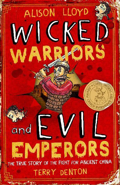 Wicked Warriors andEvilEmperors