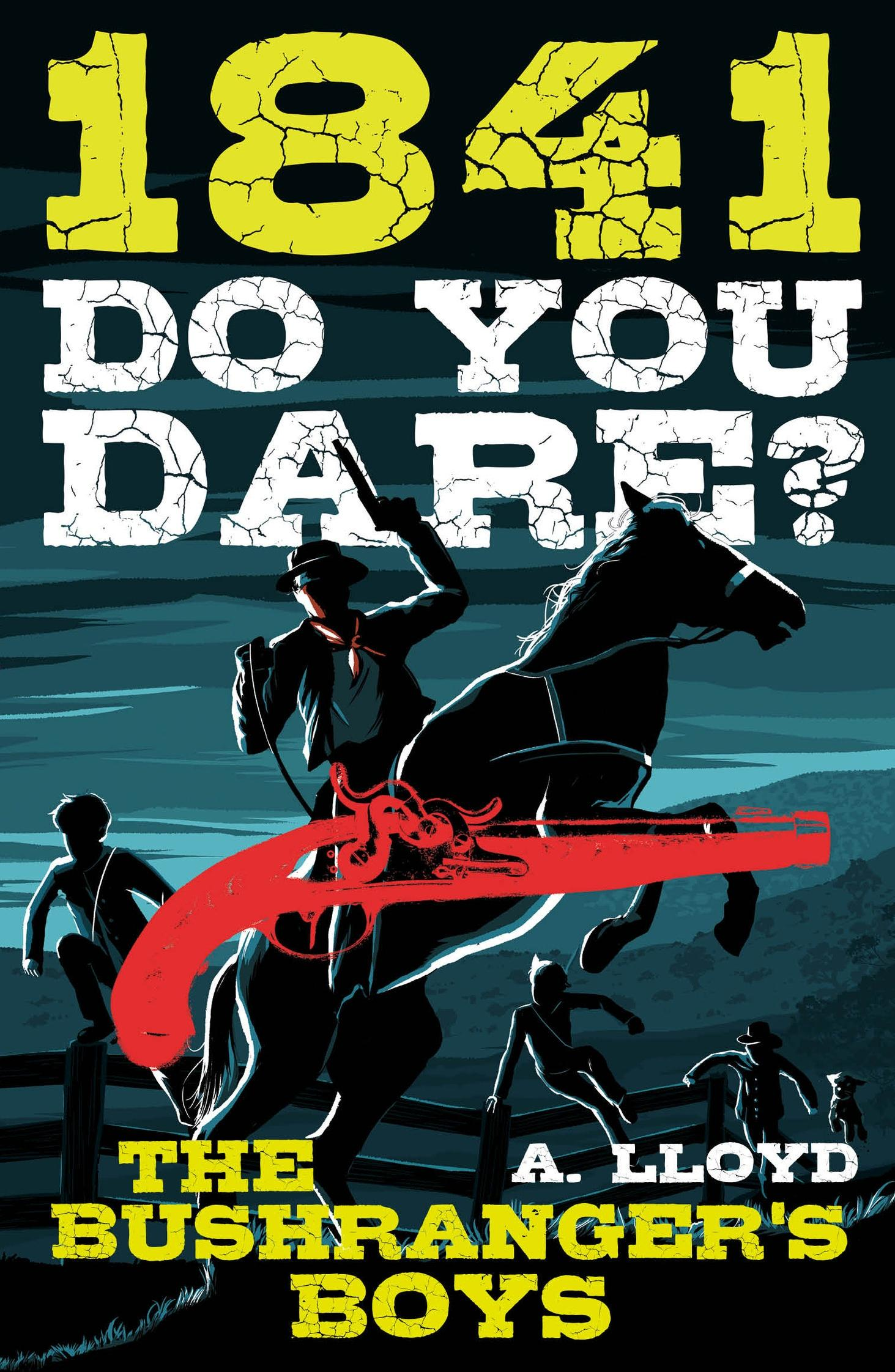 Do You Dare?: The Bushranger's Boys