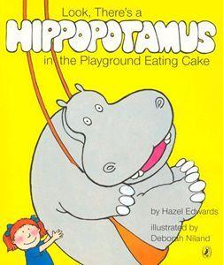 Look, There's a Hippopotamus in the PlaygroundEatingCake