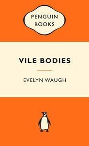 Vile Bodies:PopularPenguins