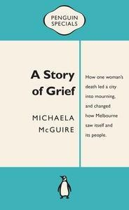 A Story of Grief:PenguinSpecial