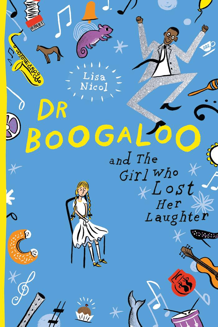 Dr Boogaloo and The Girl Who LostHerLaughter