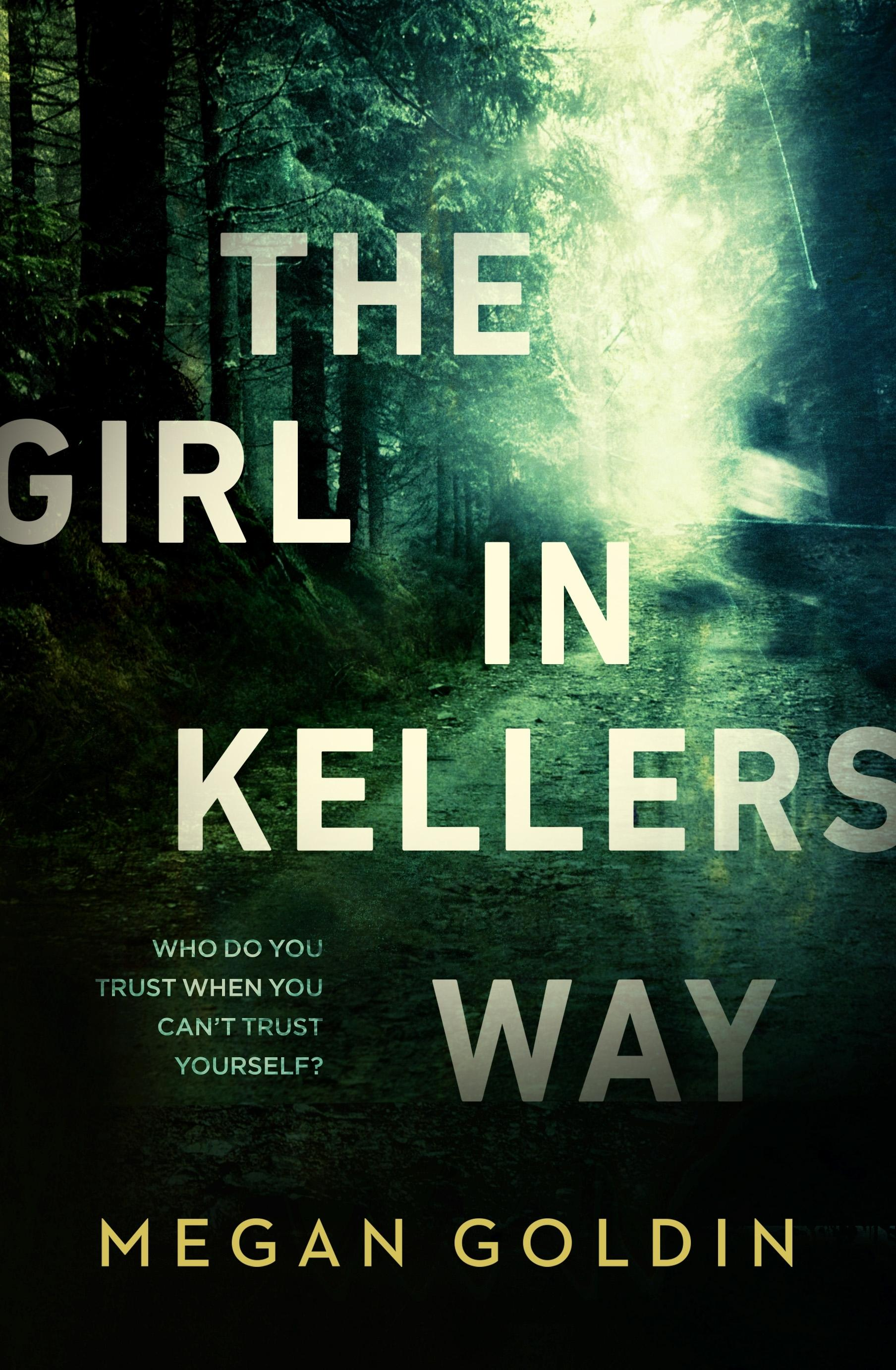 The Girl in Kellers Way