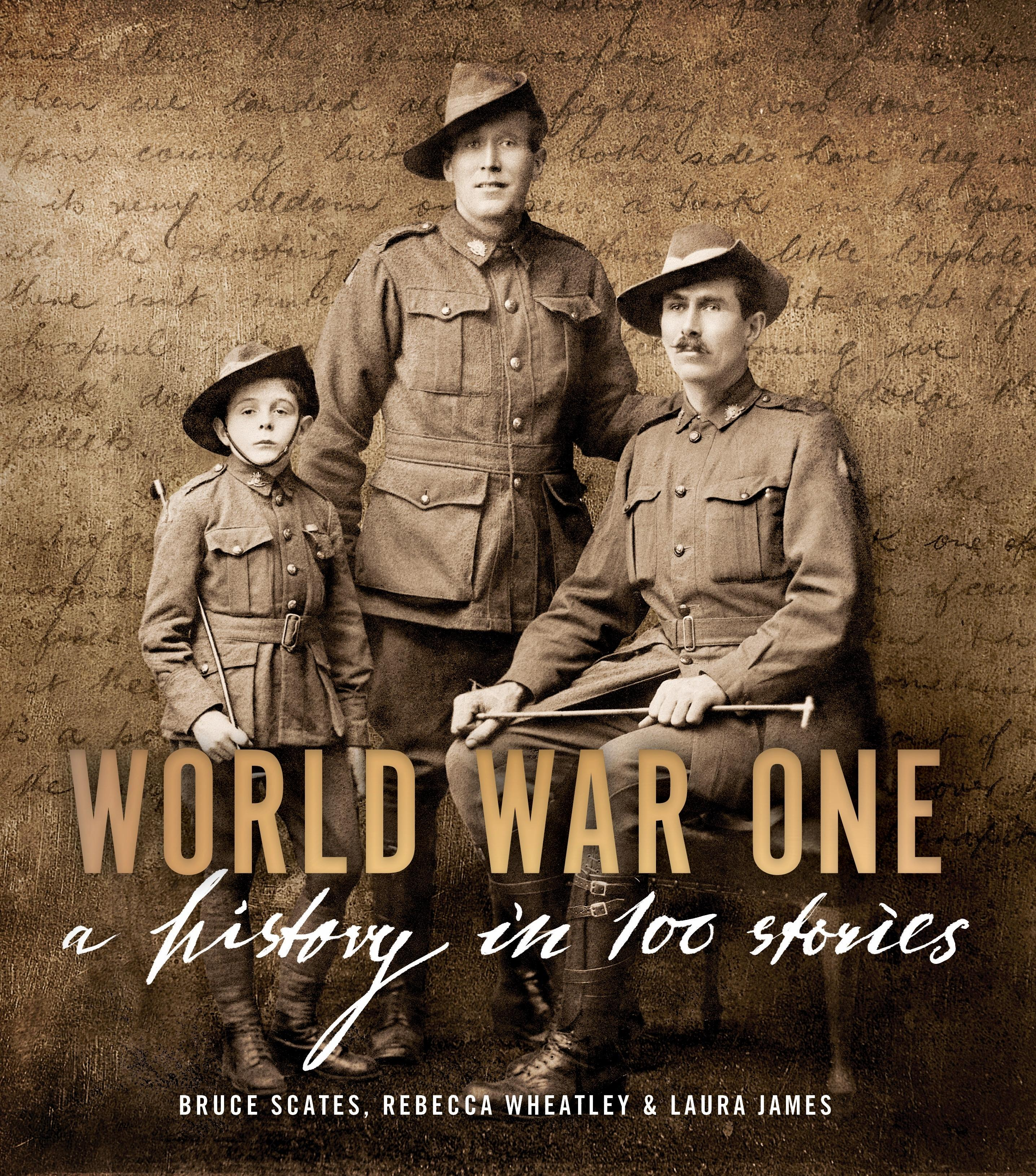 World War One: A History in100Stories