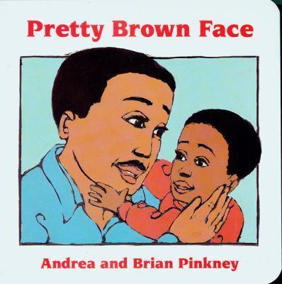 Pretty Brown Face: Family CelebrationBoardBooks
