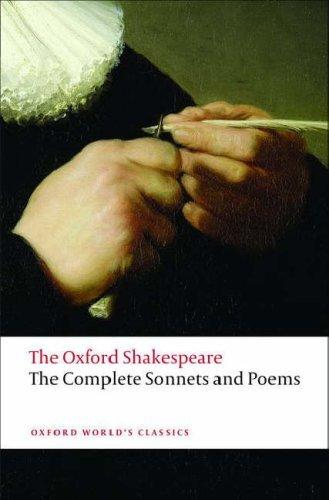 The Complete Sonnets and Poems: TheOxfordShakespeare