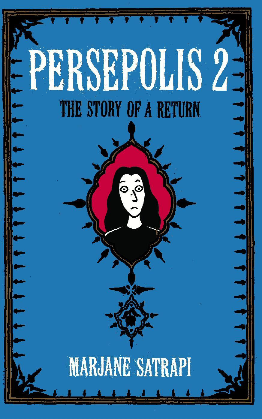 Persepolis 2: The Story ofaReturn