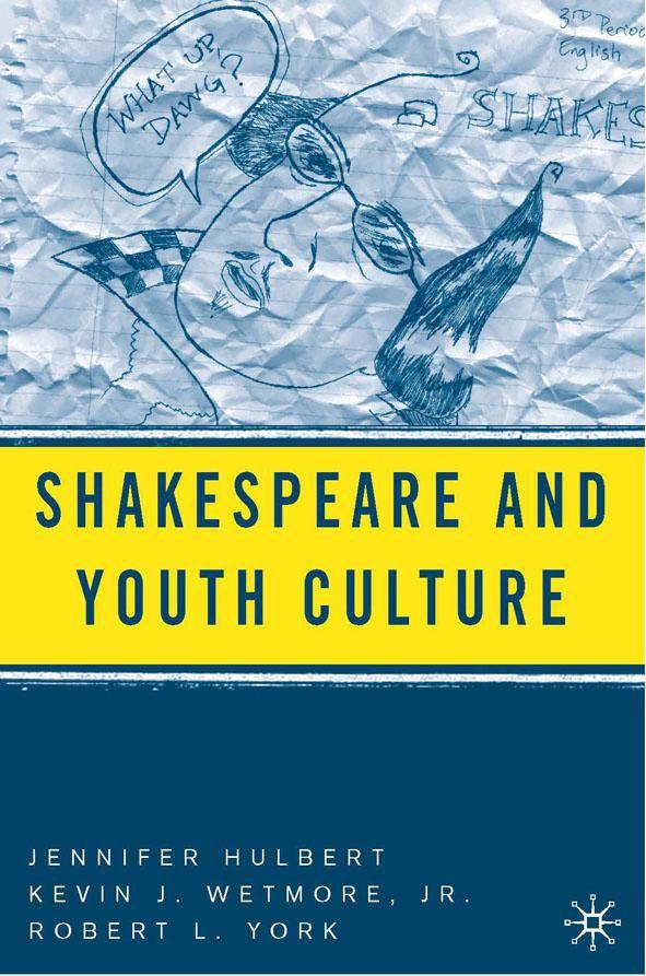 Shakespeare andYouthCulture
