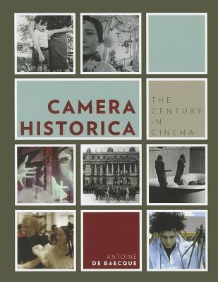 Camera Historica: The CenturyinCinema