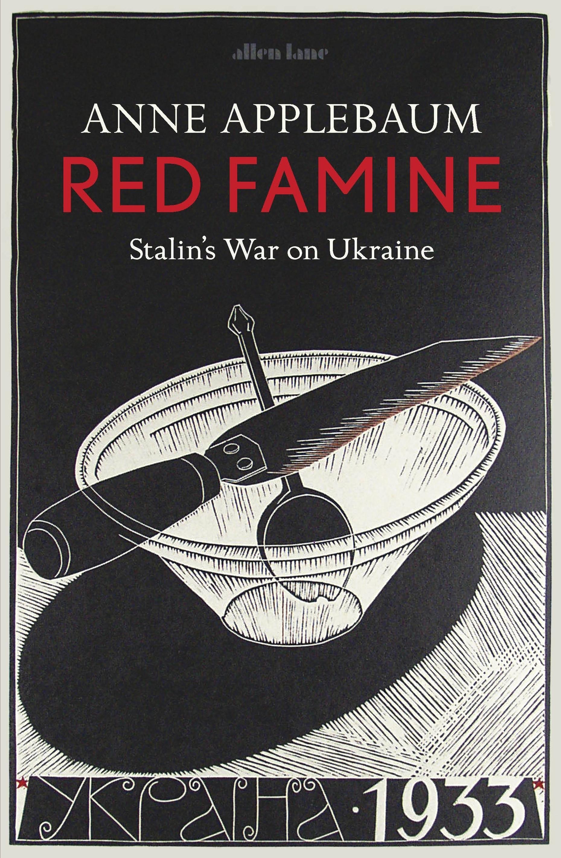 Red Famine: Stalin's WaronUkraine