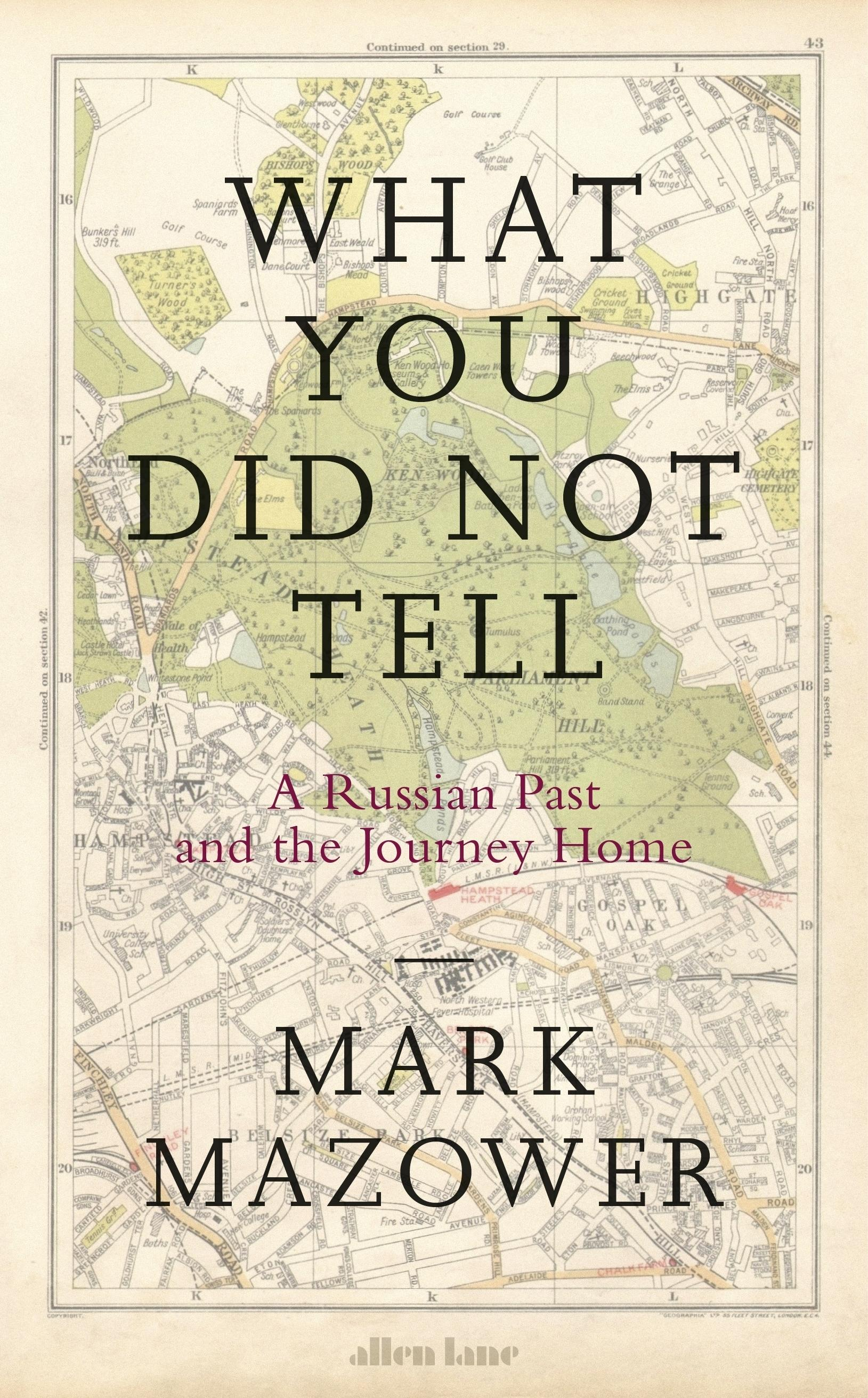 What You Did Not Tell: A Russian Past and theJourneyHome