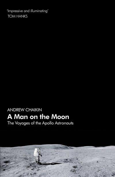 A Man on the Moon: The Voyages of theApolloAstronauts