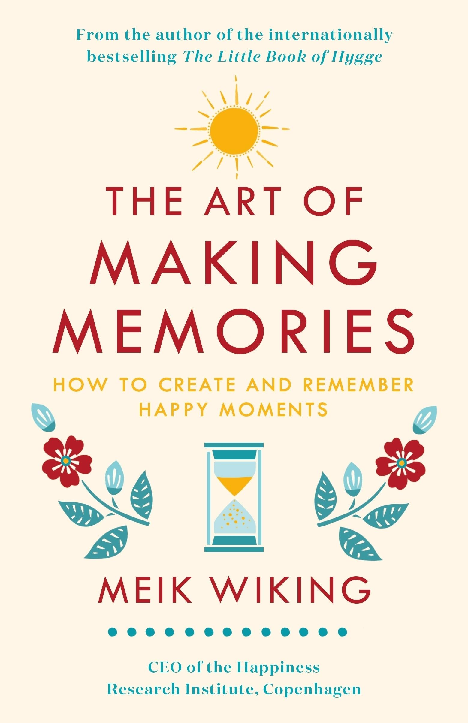 The Art ofMakingMemories