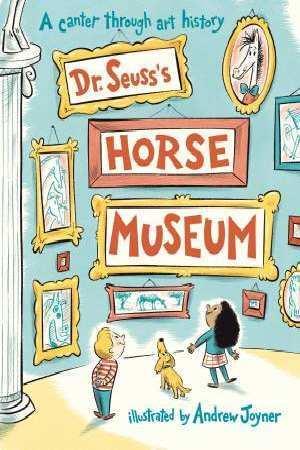 Dr. Seuss'sHorseMuseum