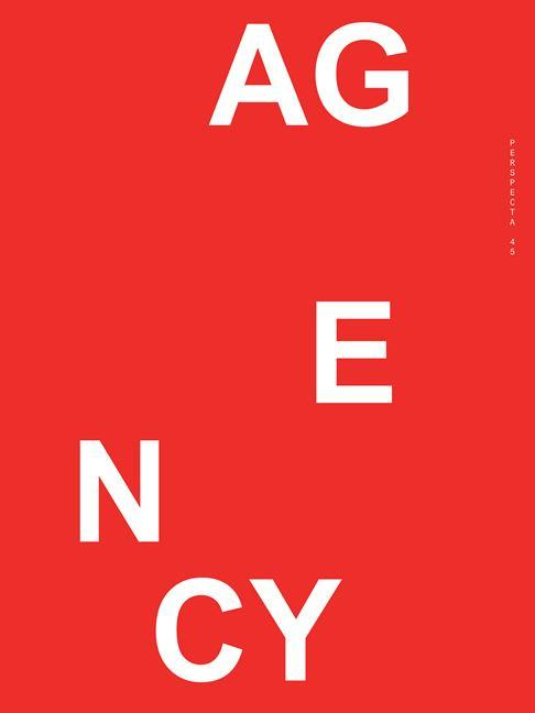 Perspecta 45: Agency