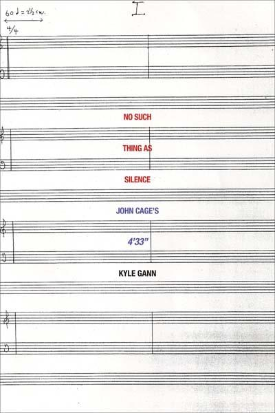 No Such Thing as Silence: JohnCage's4'33