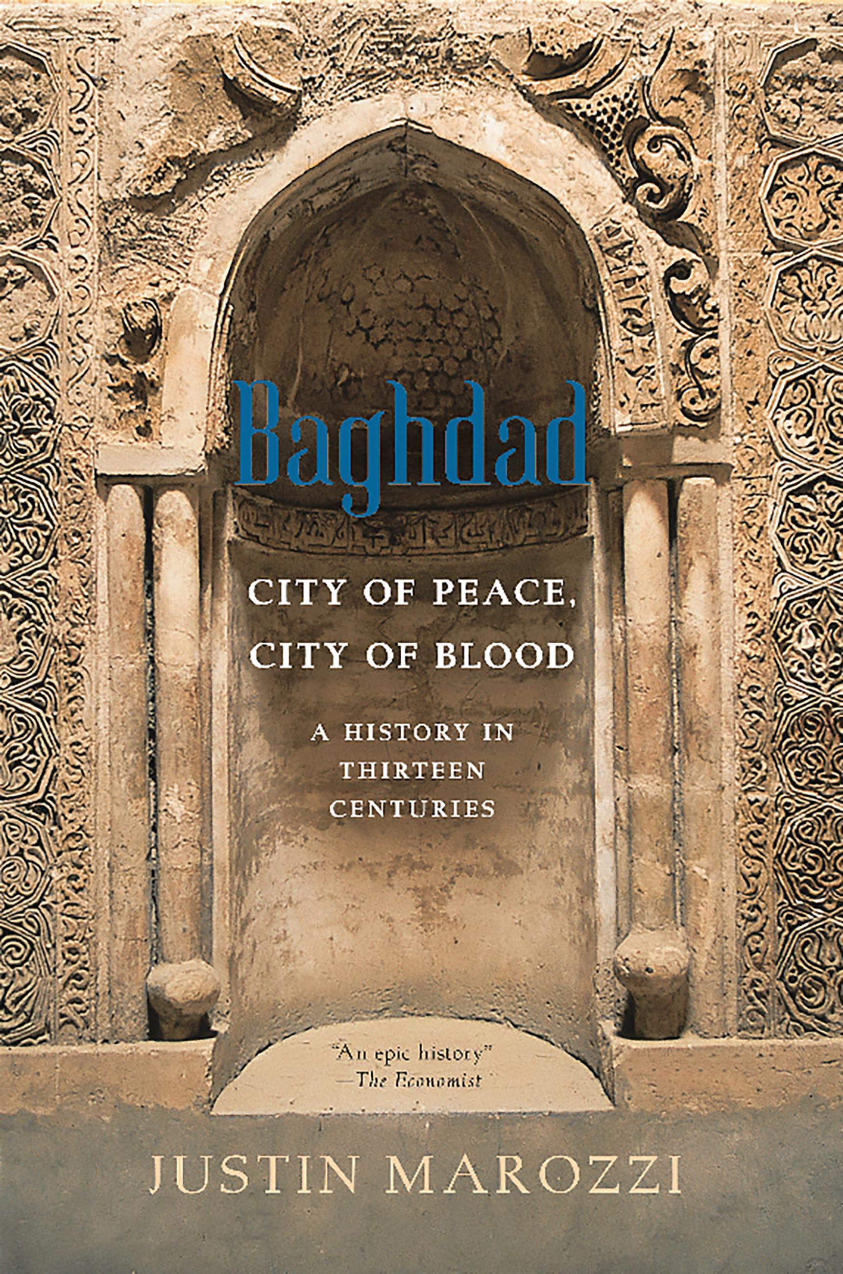 Baghdad: City of Peace, CityofBlood