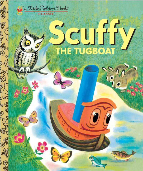 Scuffy the Tugboat and His Adventures Down the River (Little Golden Book)