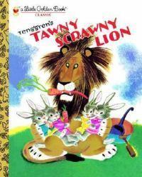 The Tawny Scrawny Lion (LittleGoldenBook)