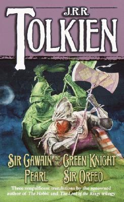 Sir Gawain and the GreenKnight/Pearl/SirOrfeo