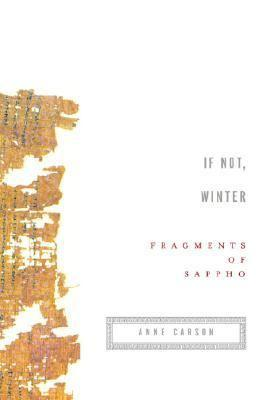 If Not, Winter: FragmentsofSappho