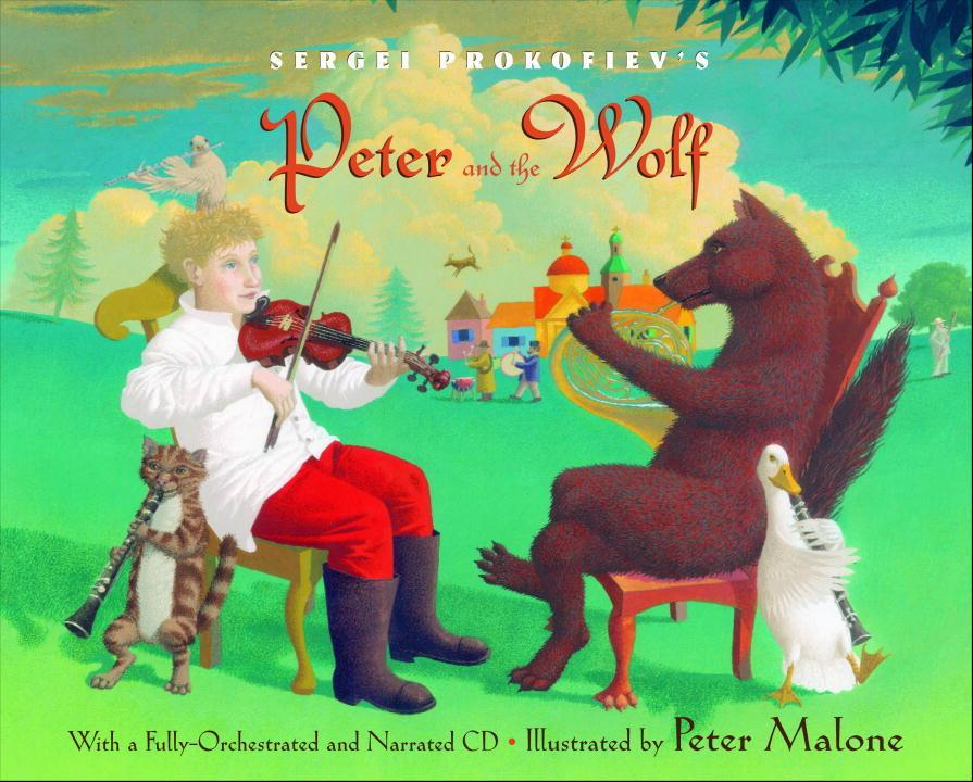 Sergei Prokofiev Peter and Wolf