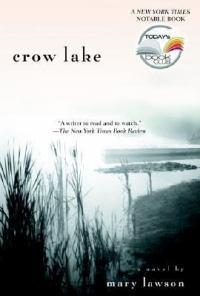 Crow Lake:ANovel