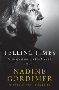 Telling Times: Writing andLiving,1954-2008