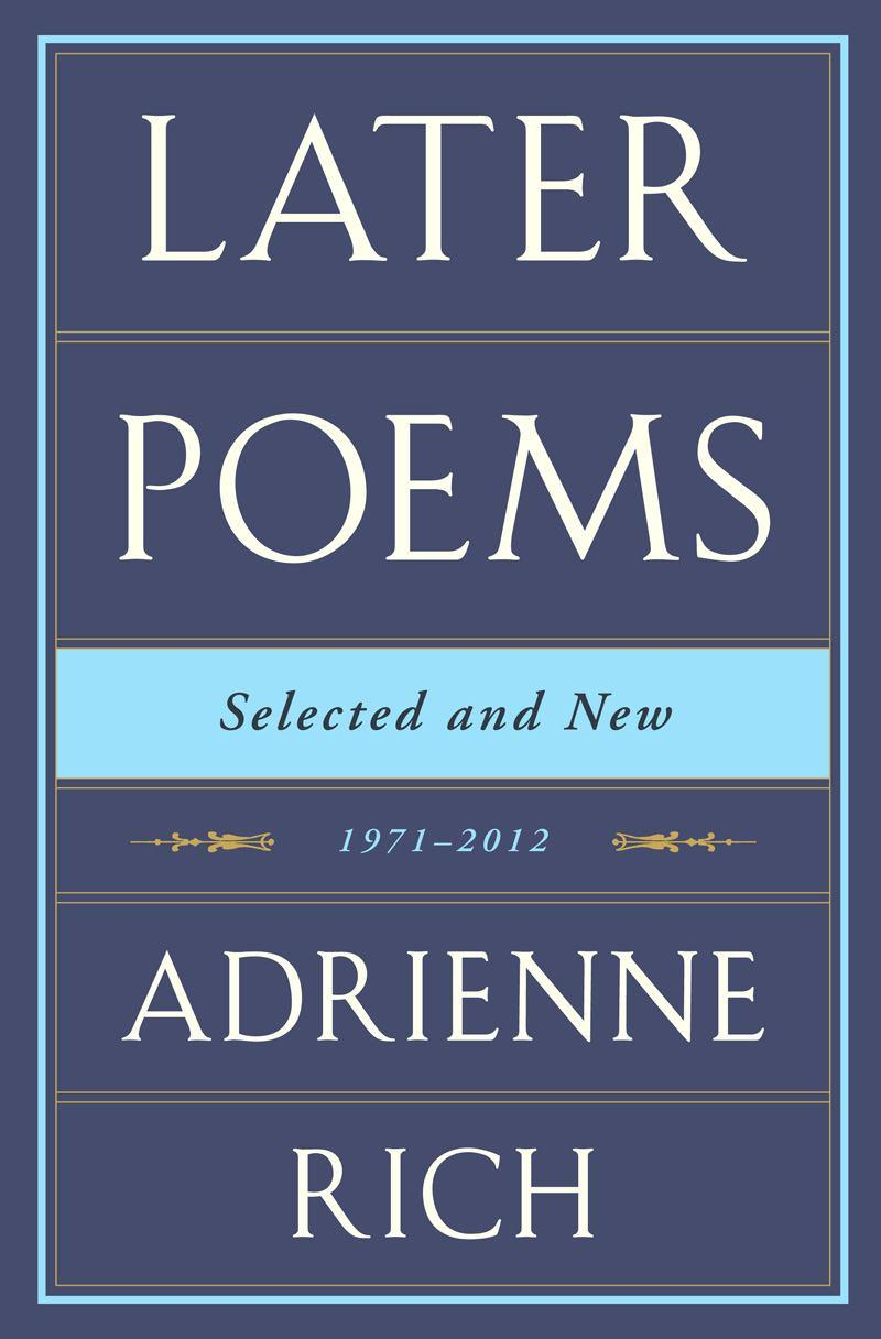 Later Poems Selected and New: 1971-2012