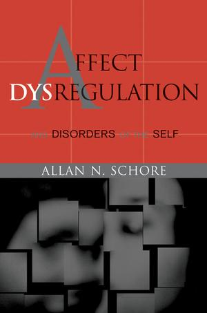 Affect Dysregulation and Disorder oftheSelf