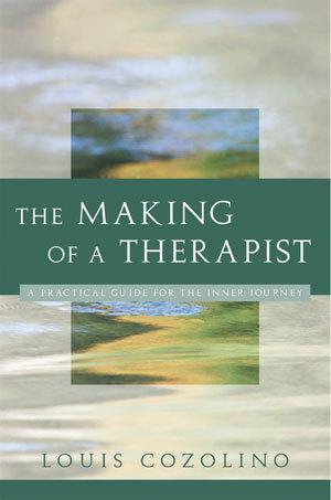 The Making ofaTherapist