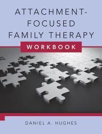 Attachment-Focused FamilyTherapyWorkbook