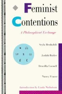 Feminist Contentions: A Philosophical Exchange
