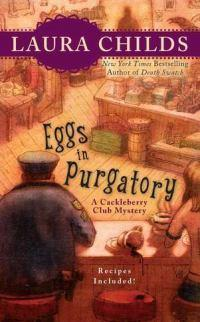 Eggs in Purgatory: A Cackleberry Club Mystery Book 1