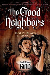 Good Neighbors:#3Kind