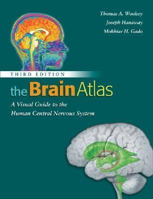 The Brain Atlas: A Visual Guide to the Human CentralNervousSystem