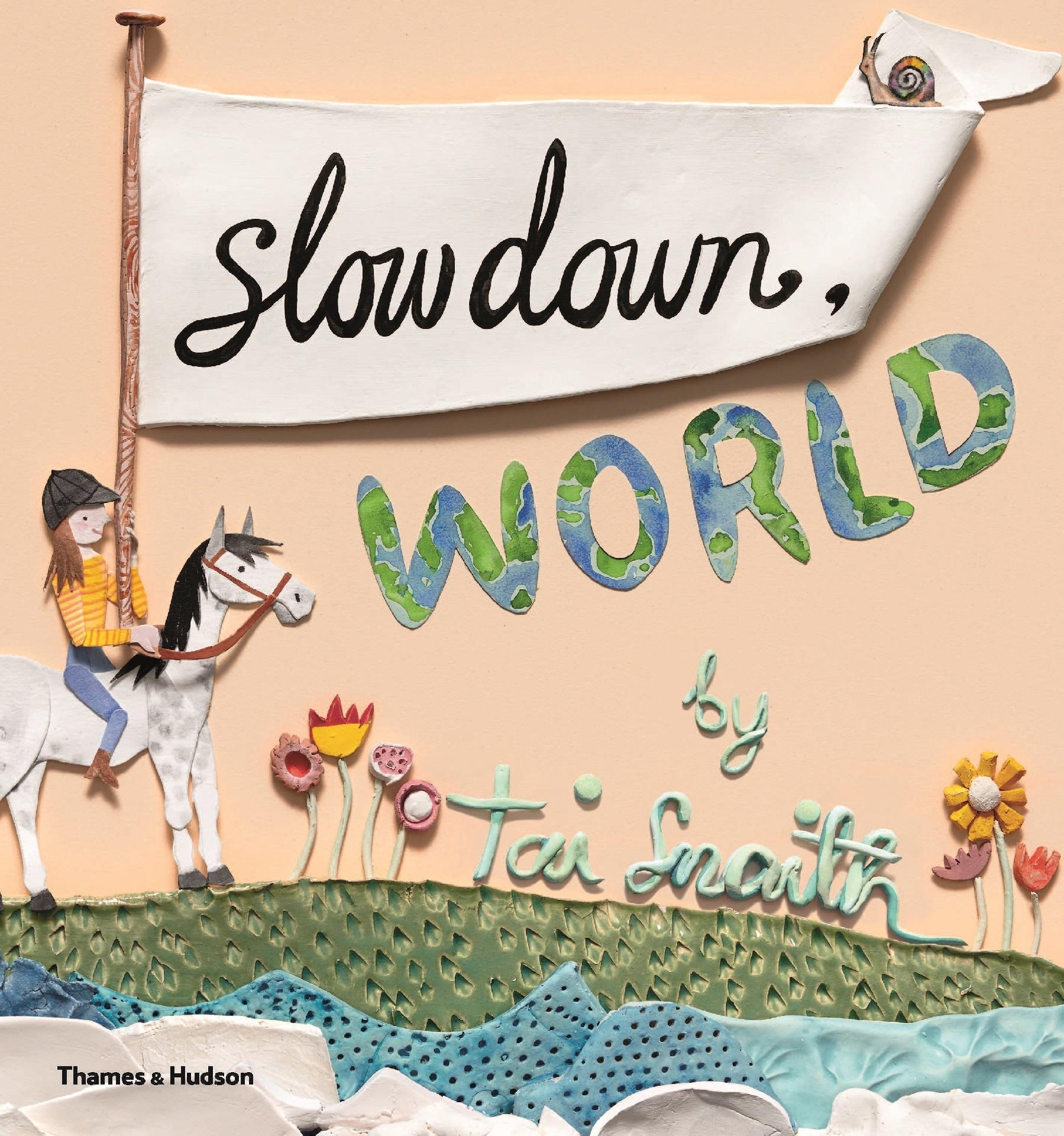 Slow Down,World