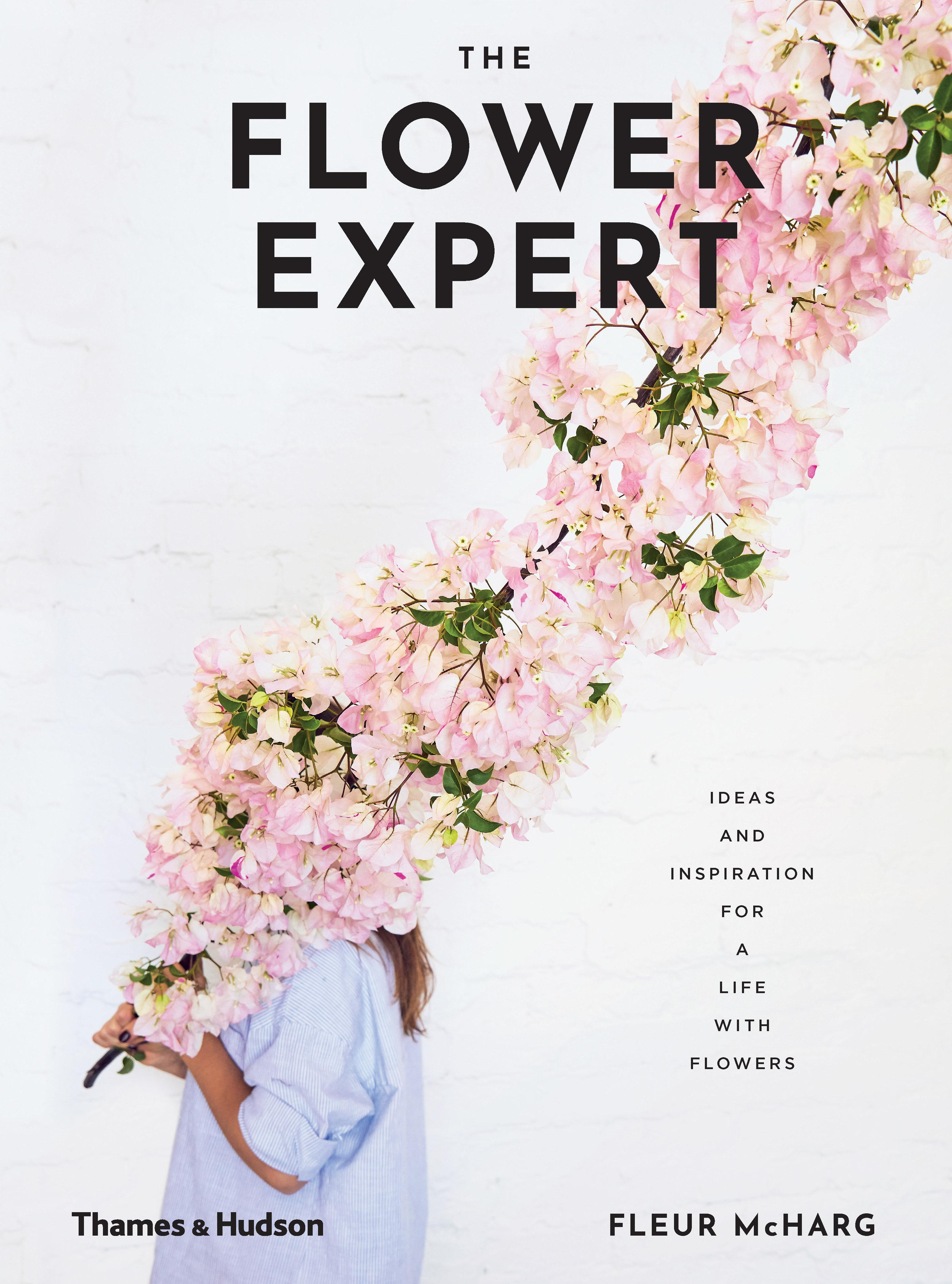 The Flower Expert: Ideas and inspiration for a lifewithflowers