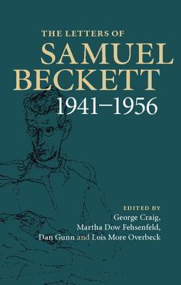 The Letters of Samuel Beckett: Volume2,1941-1956
