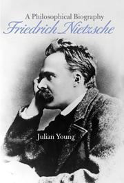 Friedrich Nietzsche: APhilosophicalBiography