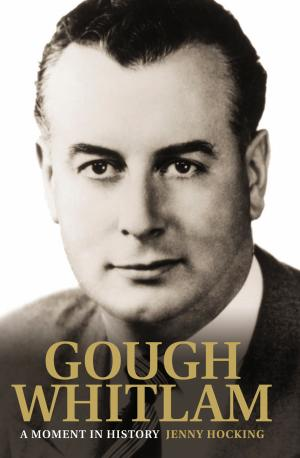 Gough Whitlam: A MomentInHistory