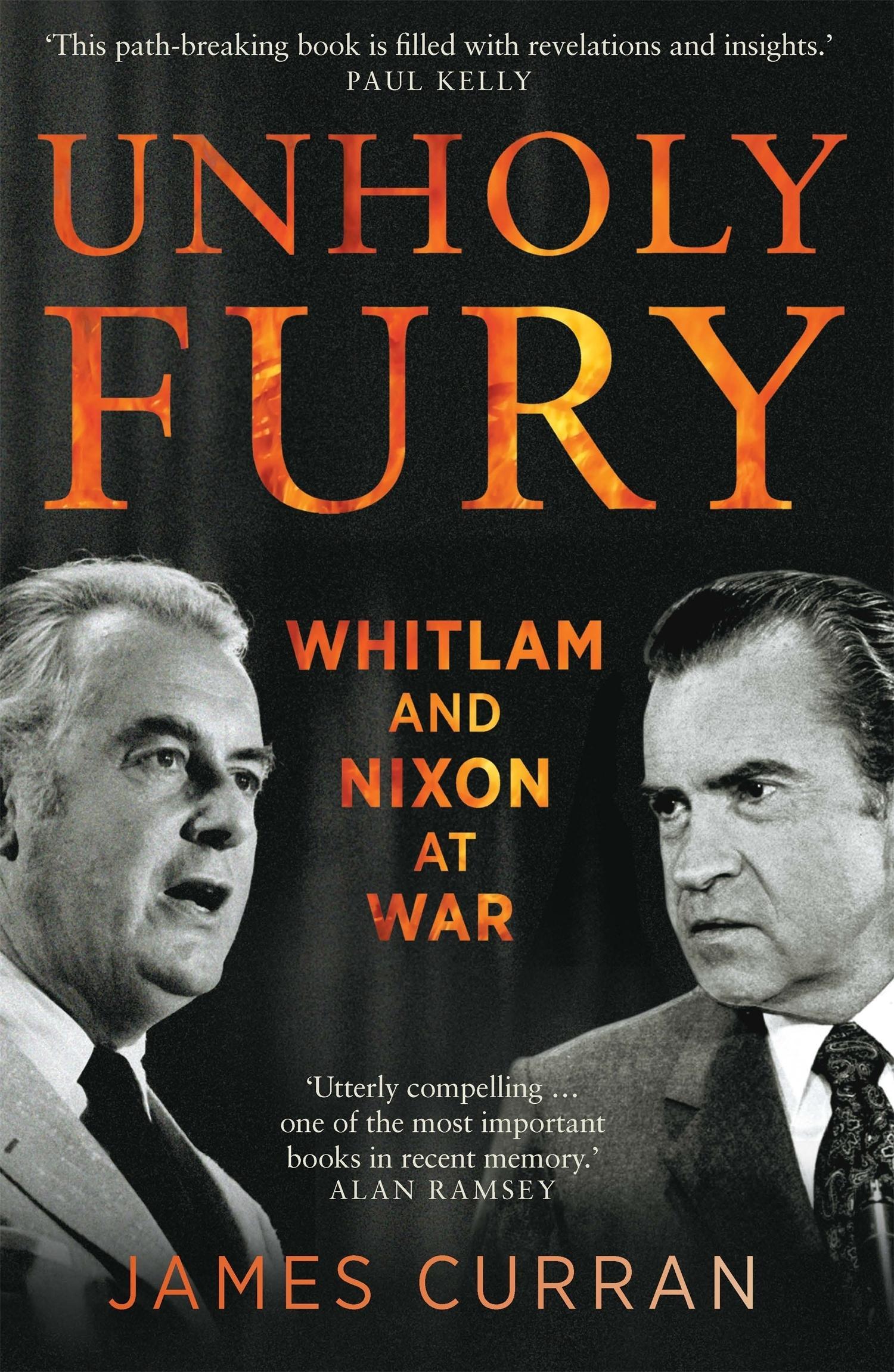Unholy Fury: Whitlam and NixonatWar
