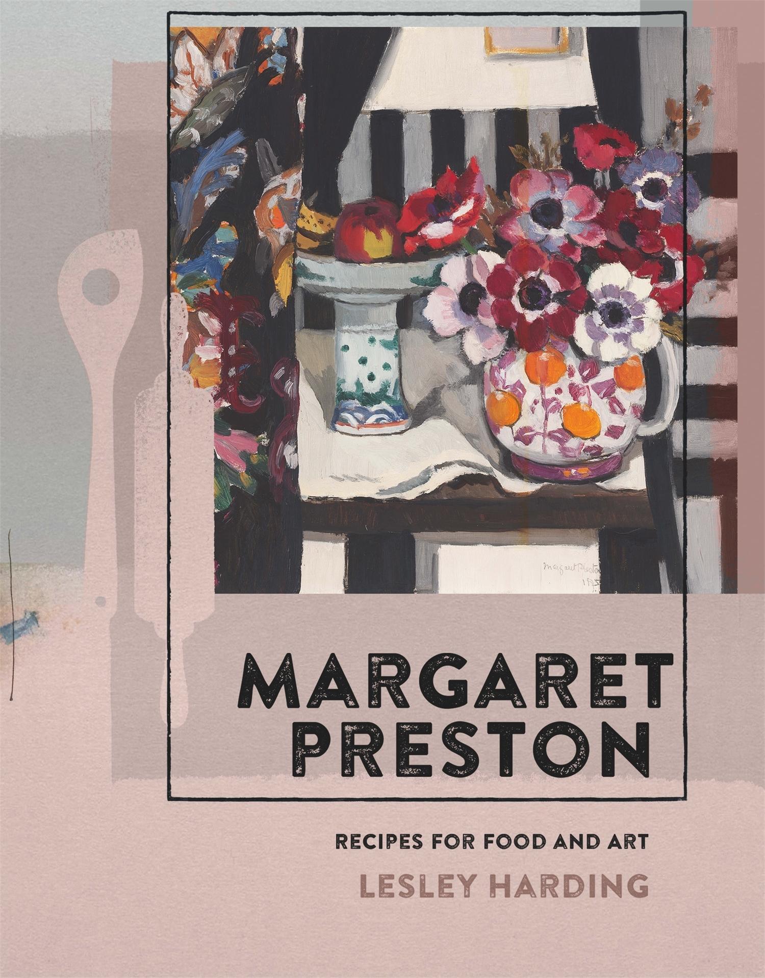 Margaret Preston: Recipes for FoodandArt