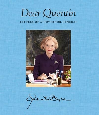 Dear Quentin: Letters ofaGovernor-General