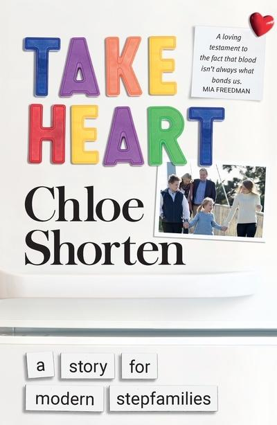 Take Heart: A Story for Modern Stepfamilies