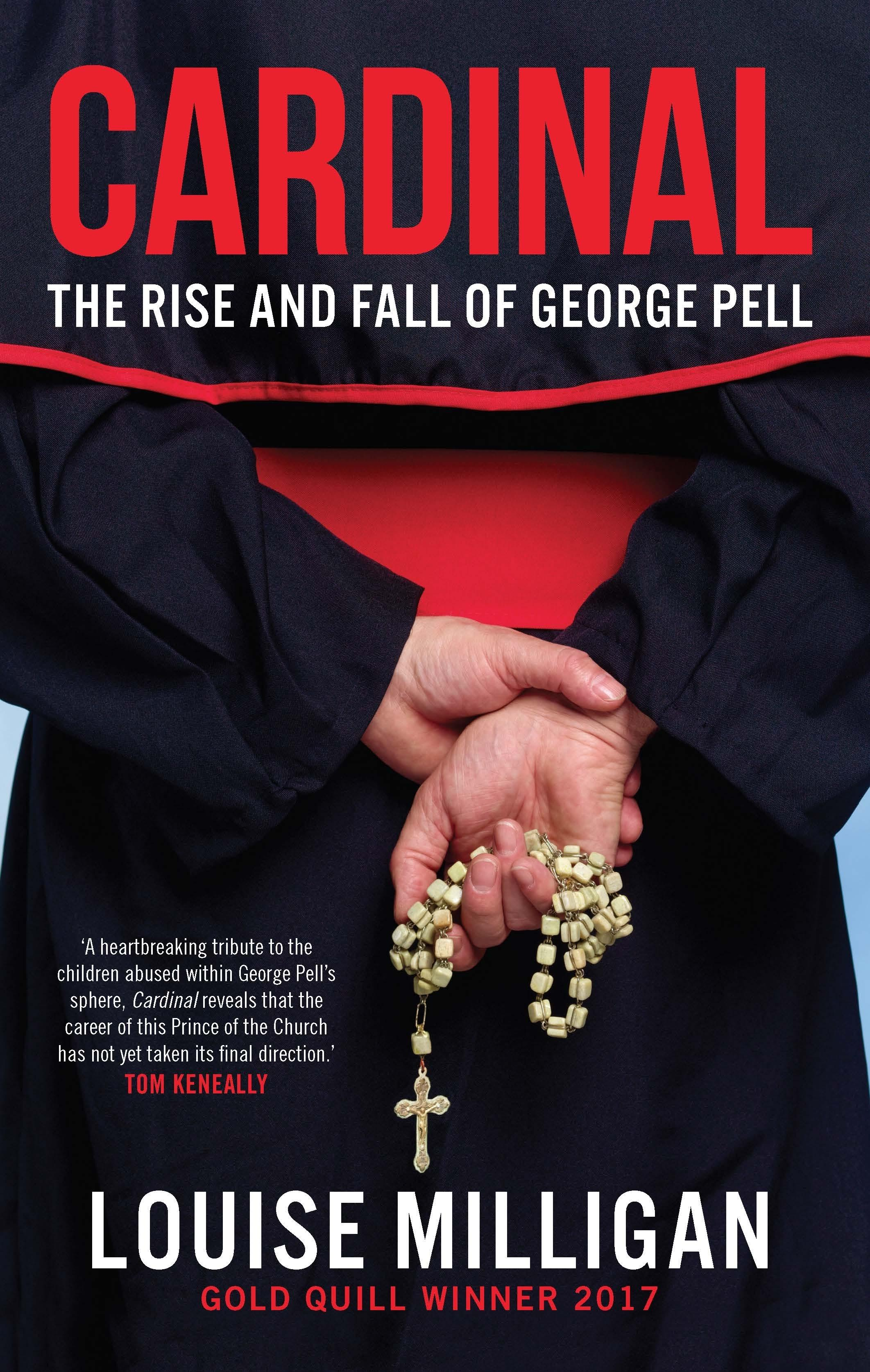 Cardinal: The Rise and Fall ofGeorgePell